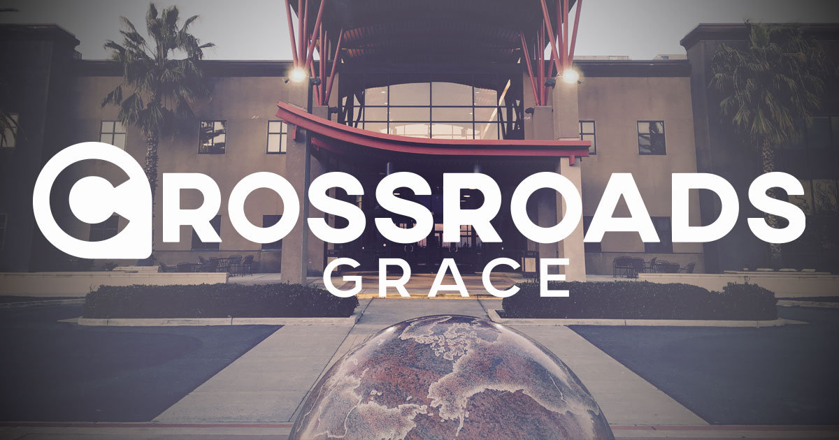 crossroads grace community church manteca california